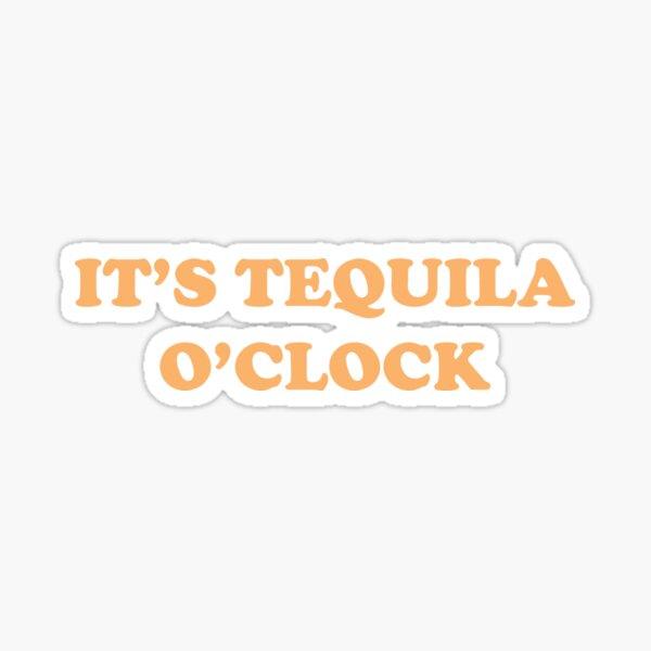 Es el tequila Pegatina