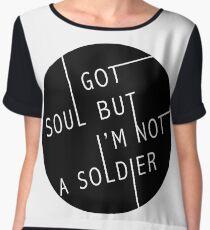 I Got Soul But I'm Not a Soldier Women's Chiffon Top