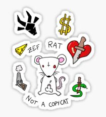 ZEF RAT, NOT A COPYCAT! Sticker