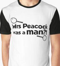 Mrs Peacock Was A Man?! Clue inspired fun! Graphic T-Shirt