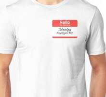Hello my name is Stanley (Employee 427) Unisex T-Shirt
