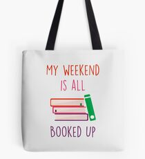 Mein Wochenende ist alles ausgebucht Tote Bag
