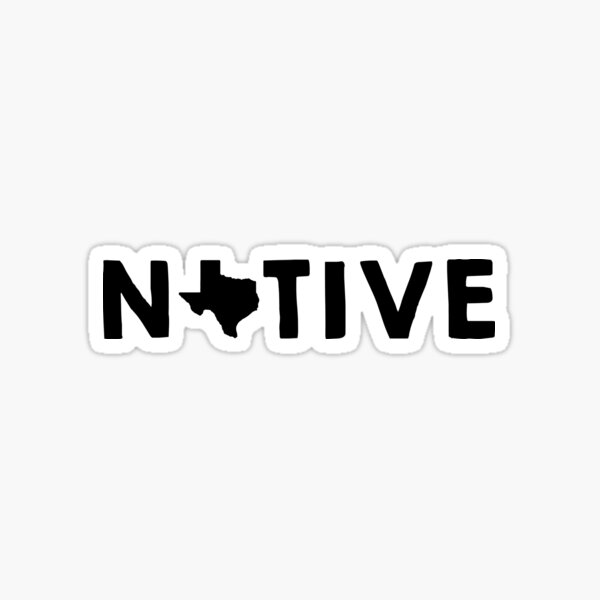 Texas Native TX Sticker