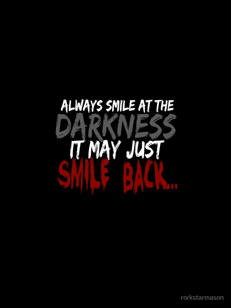 Smile... by rorkstarmason