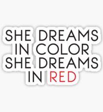 She Dreams In Color Sticker