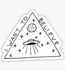 I want to believe in aliens  Sticker