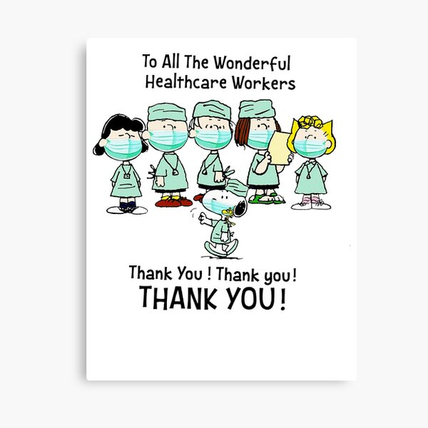 To All The Wonderful Healthcare Workers Thank You, Designer Canvas Print