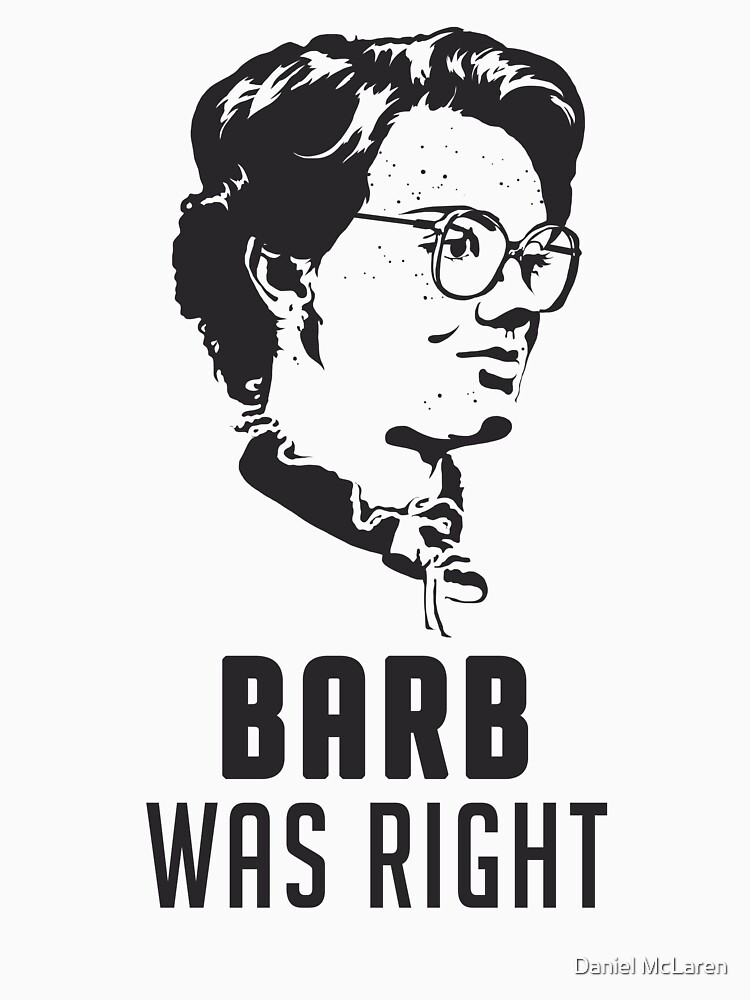 Barb Was Right - WHITE by theNewMessiah
