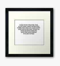 Tyrion- I Will Hurt You for This Framed Print