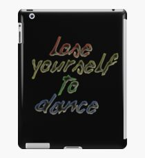 Lose Yourself To Dance iPad Case/Skin