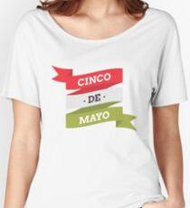 Cinco de Mayo T Shirt 3 Women's Relaxed Fit T-Shirt