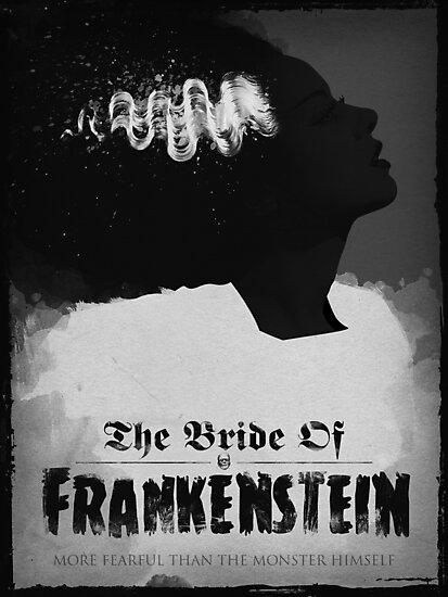Bride of Frankenstein Poster by samRAW08