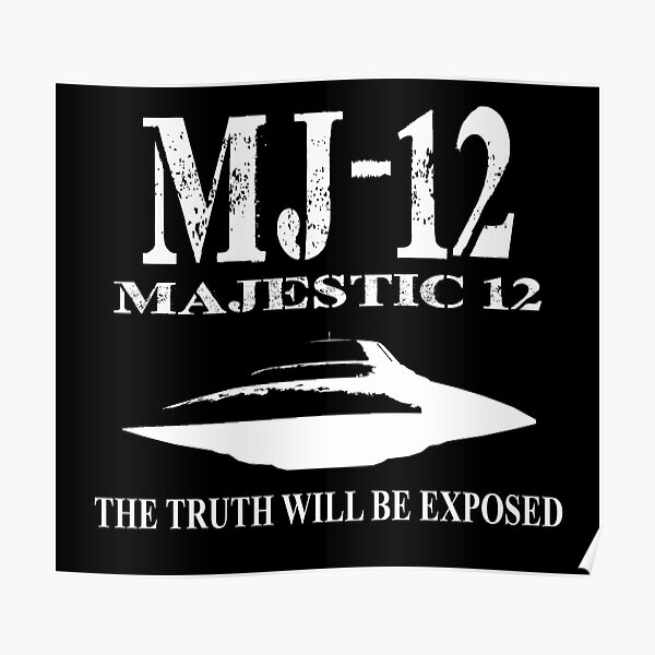 MJ-12. The truth will be exposed Poster