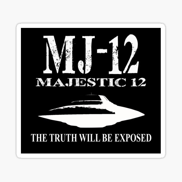 MJ-12. The truth will be exposed Sticker