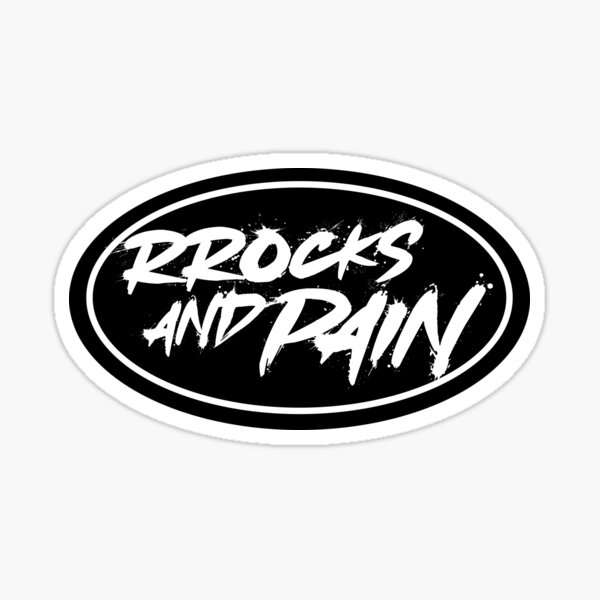 RROCKS AND PAIN Sticker