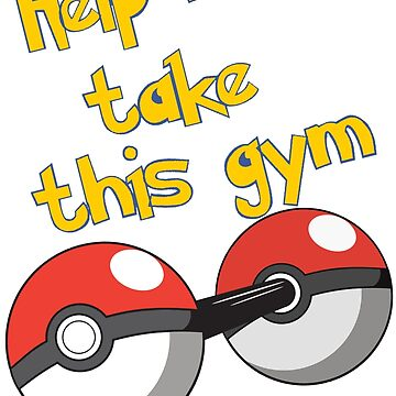 Help me take this Gym! - Pokemon by Tatman3000
