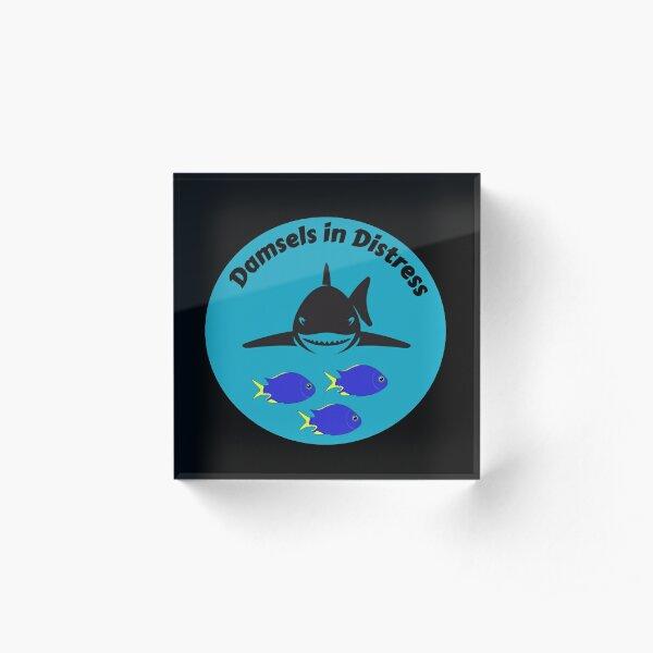 Damsels In Distress - Funny Damselfish Acrylic Block