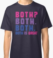Both? Both. Both. Both is great - bisexual flag colors Classic T-Shirt