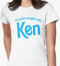 I'd rather snuggle with Ken T-Shirt