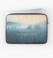 Lost in Serenity. Not until we are lost do we begin to find ourselves Laptop Sleeve