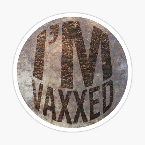 I'm Vaxxed Sticker