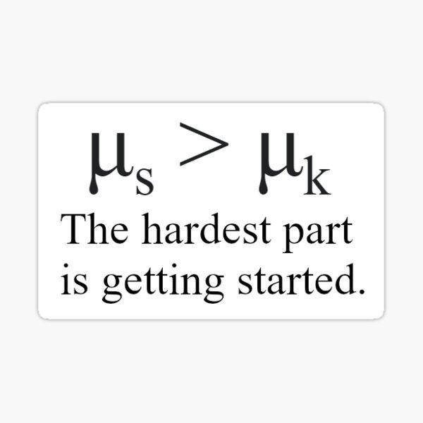 Static Friction Physics Joke Sticker