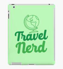 Travel Nerd (with world globe) iPad Case/Skin