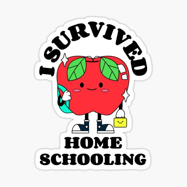 I Survived Home Schooling / Cute apple Sticker