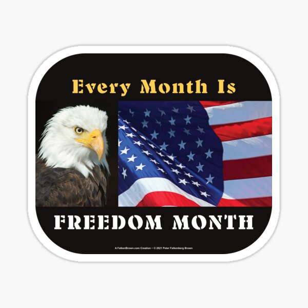 Every Month Is Freedom Month Sticker