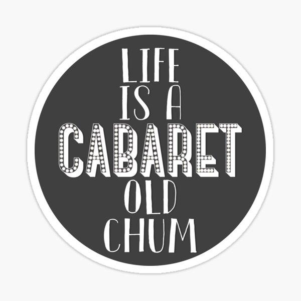 Life is a Cabaret | Cabaret Sticker
