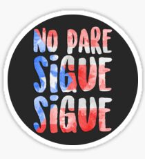 No Pare Sigue Sigue | In the Heights Sticker