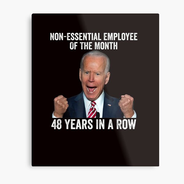 Joe Biden 48 Years In A Row Metal Print