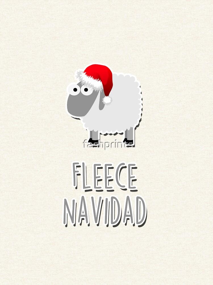 Fleece Navidad by fashprints