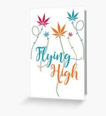 Flying High on Cannabis Greeting Card