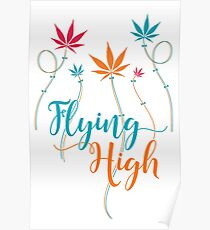Flying High on Cannabis Poster
