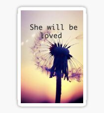 Maroon 5- She Will Be Loved Sticker