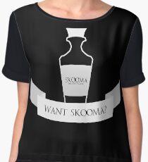Want Skooma? Women's Chiffon Top