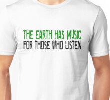 Earth Music Beautiful Inspirational Quotes Nature Hippie Unisex T-Shirt