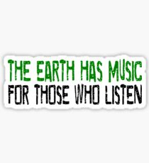 Earth Music Beautiful Inspirational Quotes Nature Hippie Sticker