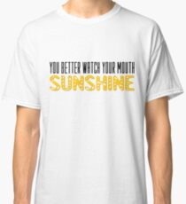 The Walking Dead Quotes TV Series Sunshine Classic T-Shirt