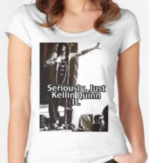 Seriously Just Kellin Quinn It! Women's Fitted Scoop T-Shirt