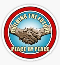 Building The Future - Peace By Peace (version 2) Sticker
