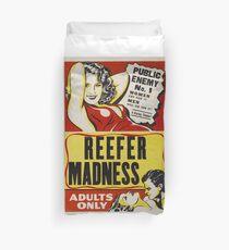 Reefer Madness - Marijuana campaign Duvet Cover
