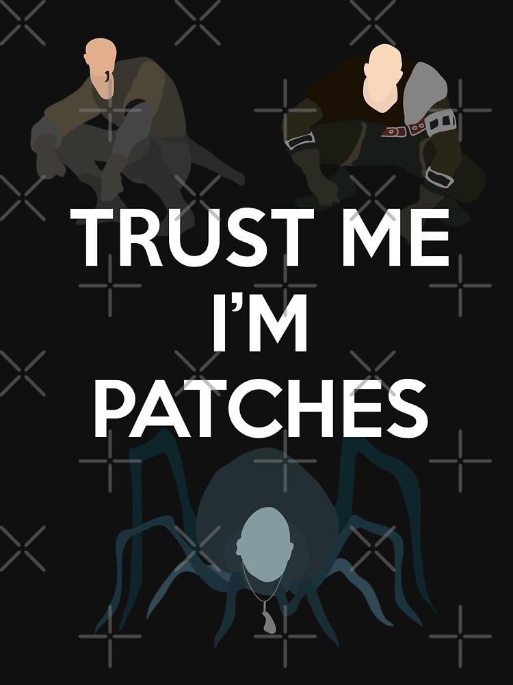 Trust me, I'm Patches! | Unisex T-Shirt