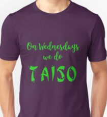 Wednesday Taiso for 2K16 T-Shirt