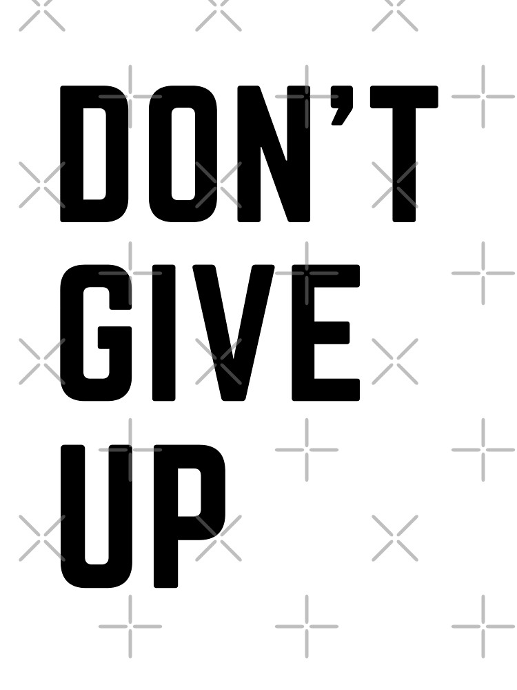 Don't Give Up by ArtMystSoul