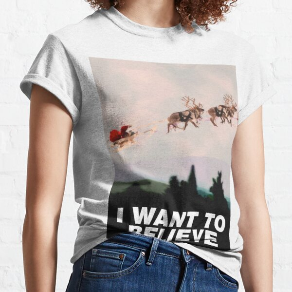 I Want to Believe, X-Files spoof Classic T-Shirt