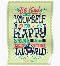 Be kind to yourself Poster