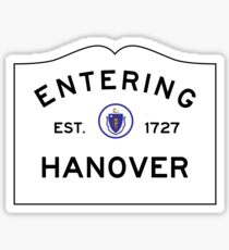 Entering Hanover - Commonwealth of Massachusetts road sign Sticker
