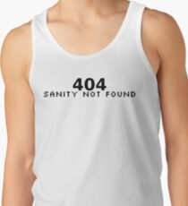 404 Sanity Not Found Tank Top